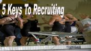 5 Keys to Recruiting