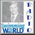 Click on Button to listen to Swimming World Radio segment